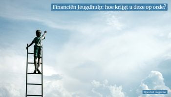 sociaalweb magazine 'Financiën Jeugdhulp: hoe krijgt u deze op orde?'