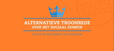 Alternatieve Troonrede over het sociaal domein